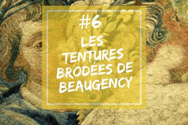 Podcast | Épisode 6 – À la découverte des tentures brodées de l'Hôtel de ville de Beaugency avec Margaux Lamarthe
