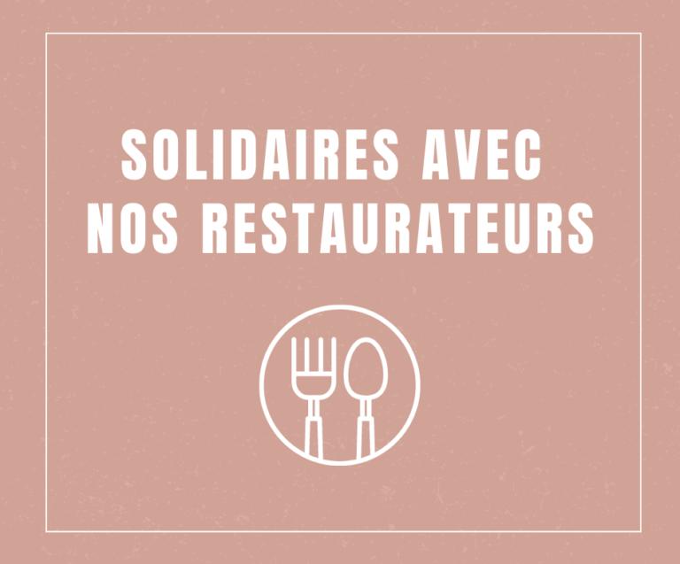 Solidaires avec nos restaurateurs