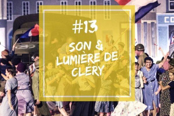 Podcast | Épisode 13 – Fabrice Aguenier, trésorier et responsable billetterie du Son & Lumière de Cléry